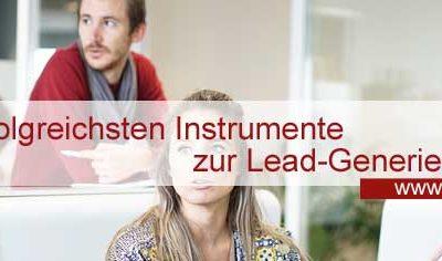 Die 7 erfolgreichsten Instrumente zur Leadgenerierung