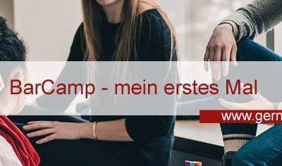 BarCamp – mein erstes Mal