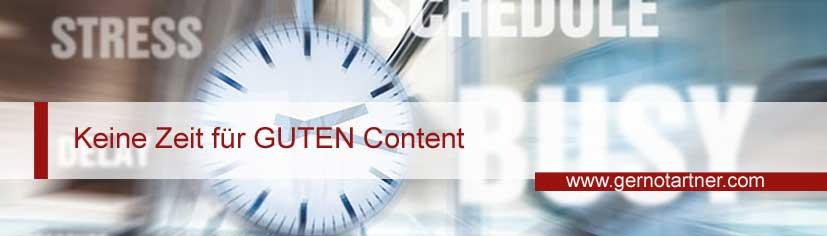 Keine Zeit für guten Content