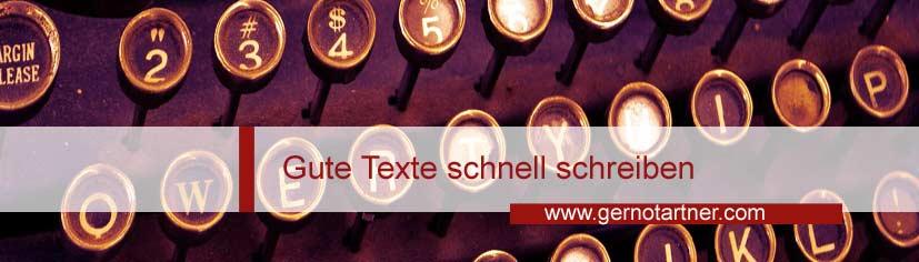 Gute Texte schnell schreiben