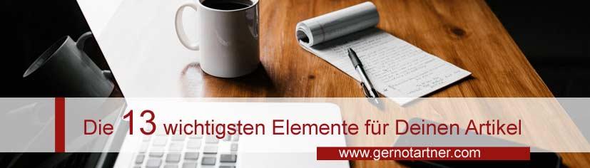 Die 13 wichtigsten Elemente für Deinen Artikel